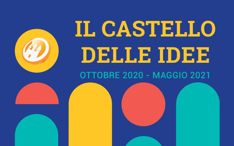 Riparte il Castello delle Idee